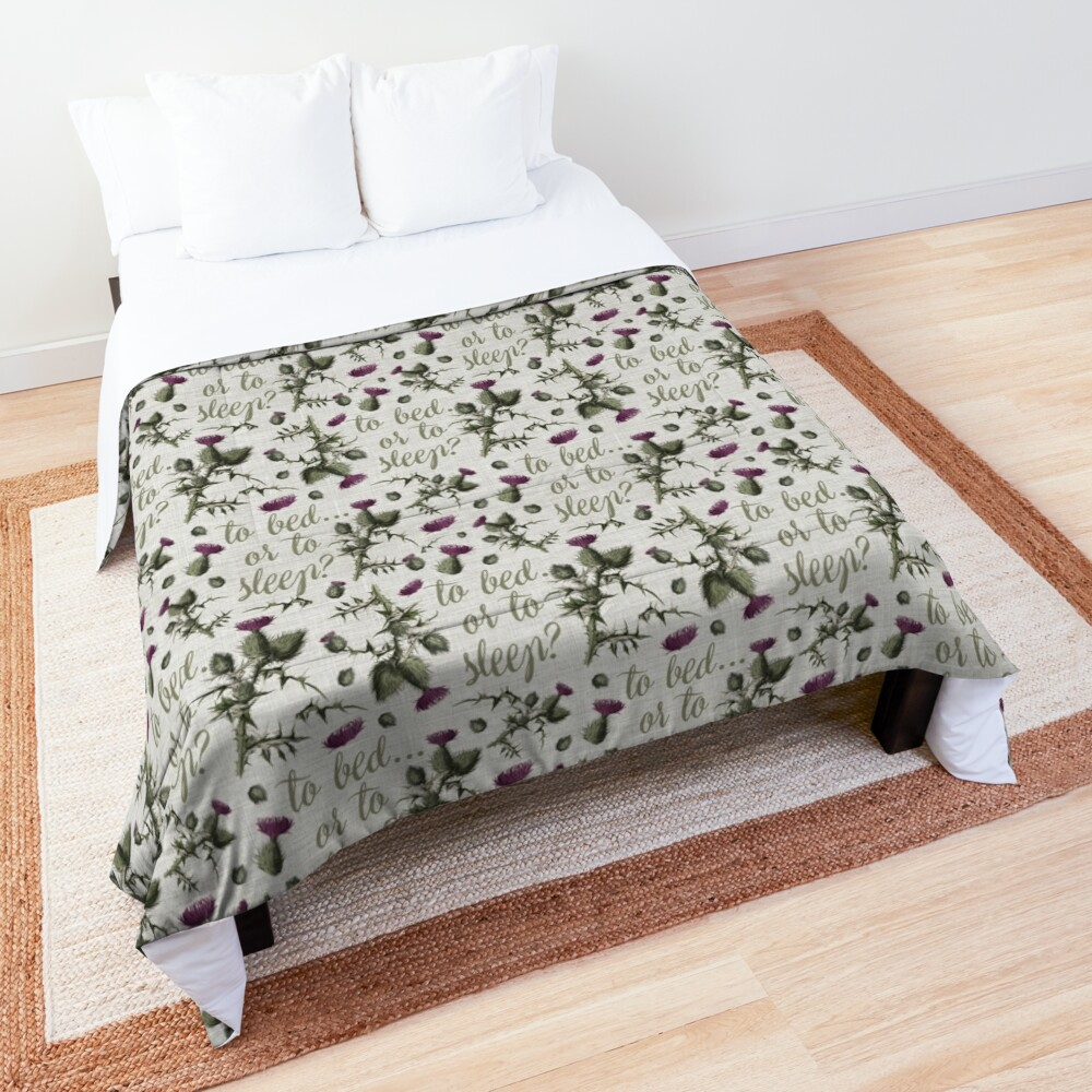 outlander thistle to bed or to sleep Comforter