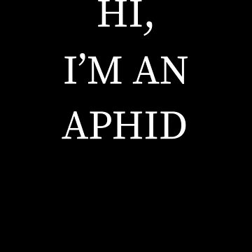 I'm A Aphid Halloween Funny Last Minute Costume by CustUmmMerch
