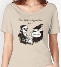 PASSIVE AGGRESSIVE RAVEN Women's Relaxed Fit T-Shirt