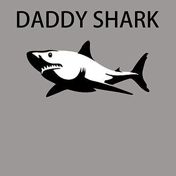 Daddy Shark Funny Fathers by ByTekk
