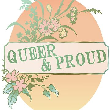 Queer And Proud by fabfeminist