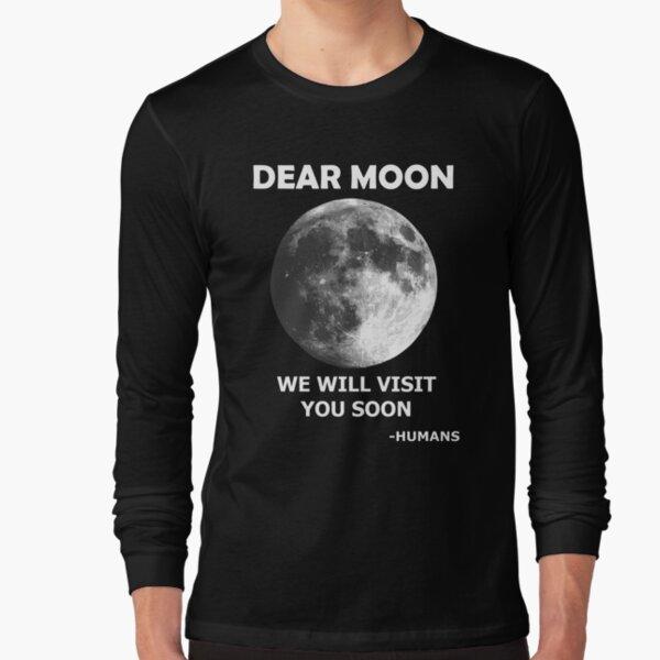 Dear Moon Space Tourism Long Sleeve T-Shirt