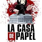 La Casa De Papel - Money Heist by Hilaarya