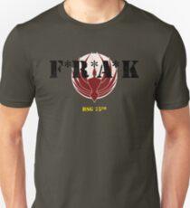 F*R*A*K Unisex T-Shirt