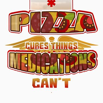 Pizza Cure Things Medications Can't   Love food? This is your perfect medicine! by orangepieces