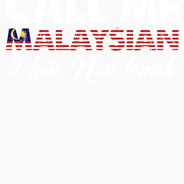 Call Me Malaysian I Love Nasi Lemak   Distressed Foodie Favorite Food Vintage Gift Idea by orangepieces