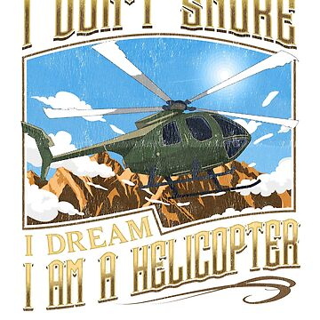 I Don't Snore I Dream I'm a Helicopter Aviation Gift by BlueBerry-Pengu