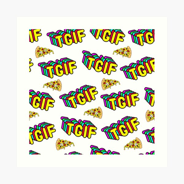 TGIF Pizza Art Print