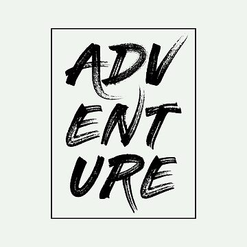 Adventure | Art Saying Quotes by CarlosV