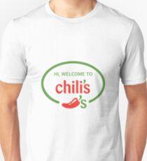 Hi Welcome to Chili's Vine Unisex T-Shirt
