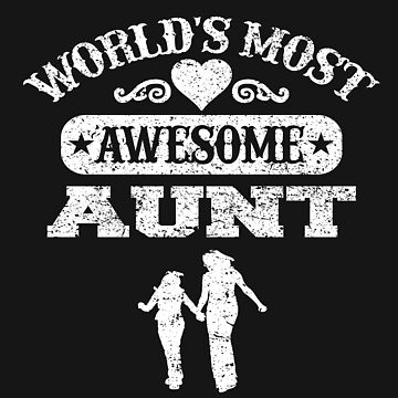 Awesome Aunt - Awesome Aunt - Fun by Myriala