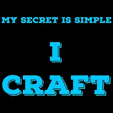 Love Crafting T Shirts. Cool Funny Gifts for Crafters. by Bronby