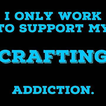 Crafting Mad T Shirts. Funny Gifts Ideas for Crafters. by Bronby