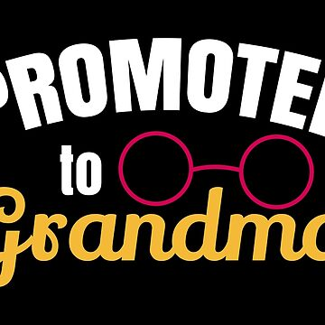 Promoted to Grandma - Gift Idea by vicoli-shirts