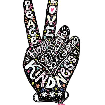 Peace Sign with words Peace, Love, Faith, Joy, Hope, Kindness, Trust by picbykate