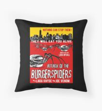 Attack of the burgerspiders Throw Pillow
