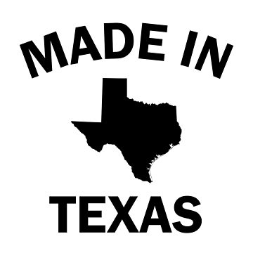 Made in Texas by DJBALOGH