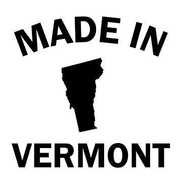 Made in Vermont by DJBALOGH