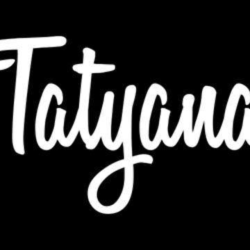 Hey Tatyana buy this now by namesonclothes