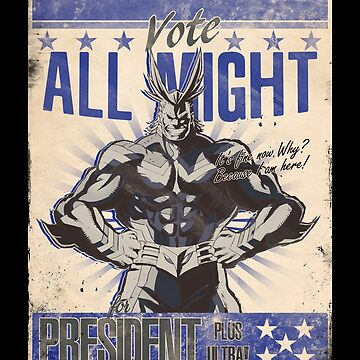 An Hero for President Ver. 2 by lilyakkuma