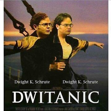 Titanic Dwight schrute movie poster  by VinyLab