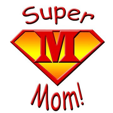 JB Prints Co: Super Mom! Design by jbprintsco