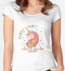 I Have to Walk My Unicorn Women's Fitted Scoop T-Shirt