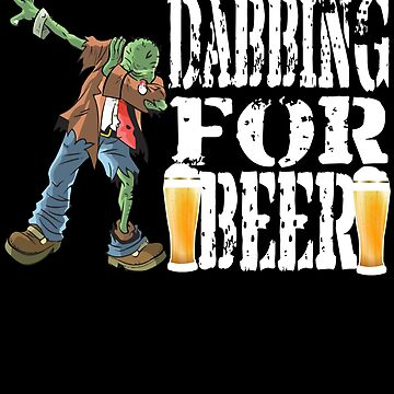 Funny Halloween Zombie Dabbing For Beer. Beer Lover Gift by galleryOne