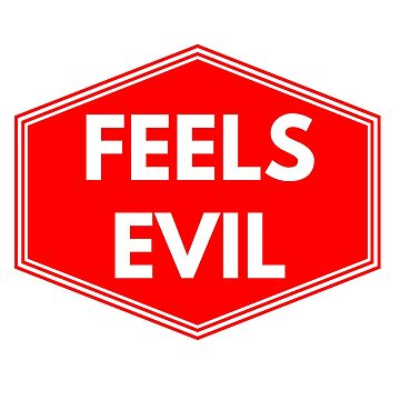 FEEL'S EVIL by phys