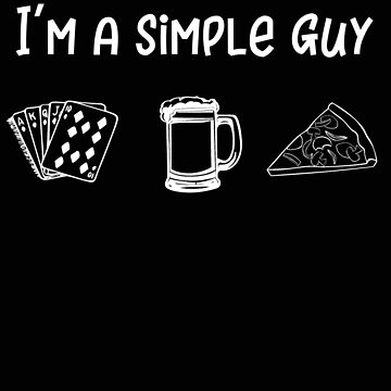 Poker Simple Girl Pizza Beer and Poker by stacyanne324