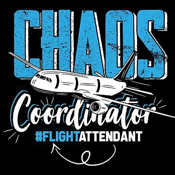 Flight Attendant Chaos Coordinator by GeschenkIdee