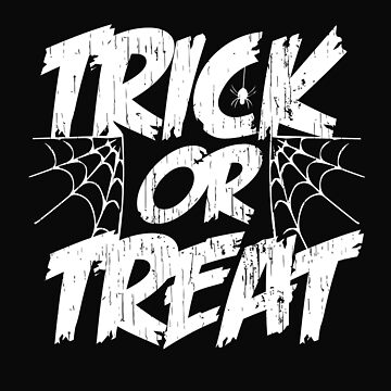 Scary Trick Or Treat Halloween With Spiderweb by galleryOne