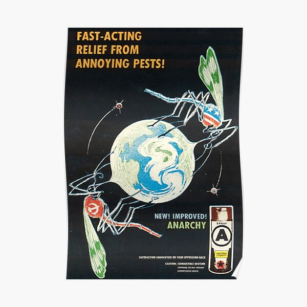 Fast Acting Relief From Annoying Pests! 1980s Anarchist poster Poster
