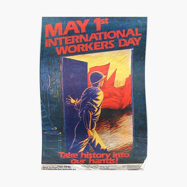 """""""Take history into our hands!"""" Mayday poster, United States, 1980s Poster"""