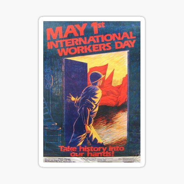 """""""¡Toma la historia en nuestras manos!"""" Póster de mayo, Estados Unidos, años 80. Pegatina"""