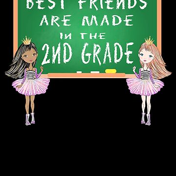 Best friends are made in 2nd grade by DBA-Dezines