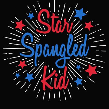 Star Spangled Kid, 4th of July by ShirtPro