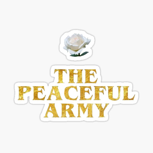 The Peaceful Army Sticker