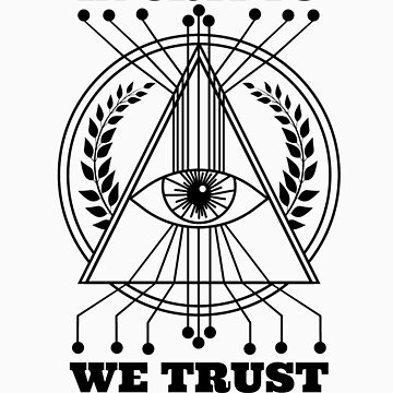 In Crypto We Trust  by Tigarlily