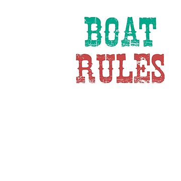 My Boat My Rules by Mill8ion