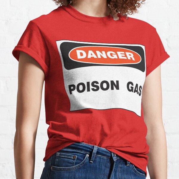 Danger Poison Gas Classic T-Shirt