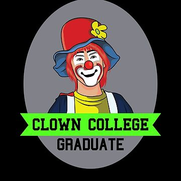 Clown College Graduate by DogBoo
