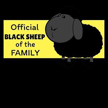 Offcial Black Sheep Of The Family by DogBoo