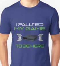 Funny Christmas 'I Paused My Game To Be Here' Funny PS4 Design Unisex T-Shirt
