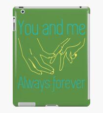 Always Forever iPad Case/Skin