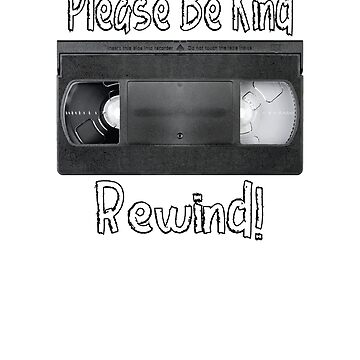 Please Be Kind, Rewind VHS by mpdesigns73