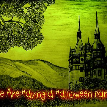 Peles Castle A Halloween invitation to a party by ZipaC
