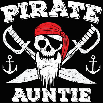 Pirate Auntie Funny Design - Pirate Auntie by kudostees