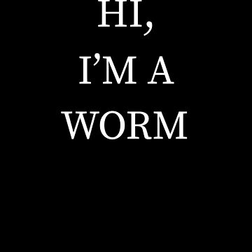 I'm A Worm Halloween Funny Last Minute Costume by CustUmmMerch
