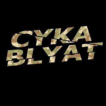 Cyka Blyat Camo by Elkin